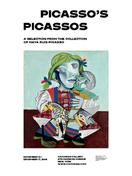 Picasso's Picassos: A Selection from the Collection of Maya Ruiz-Picasso,