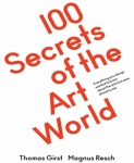 <p><em>100 Secrets of the Art World: Everything you always wanted to know about the arts but were afraid to ask,</em></p>